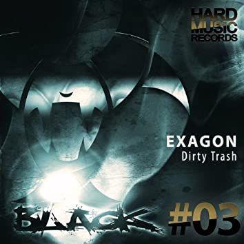 Dirty Trash (Orginal Mix)