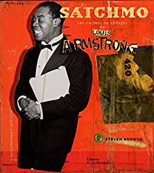 Satchmo : Les carnets de collages de Louis Armstrong