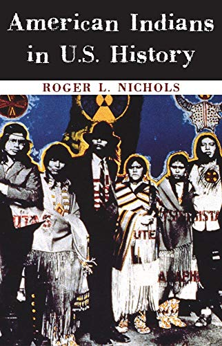 American Indians in U.S. History (Volume 248) (The...