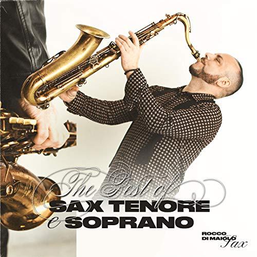 The Best Of Rocco Di Maiolo Sax