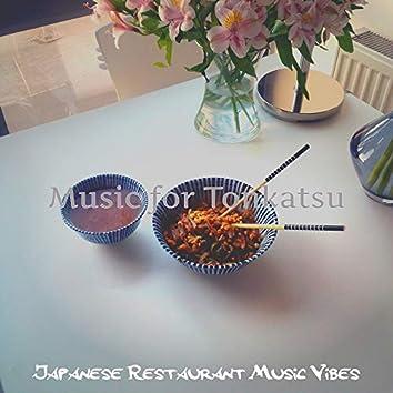 Music for Tonkatsu