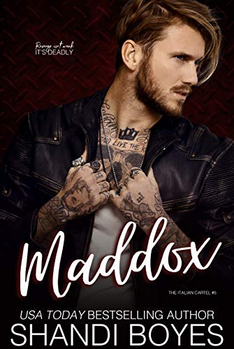 Maddox (The Italian Cartel Book 5)
