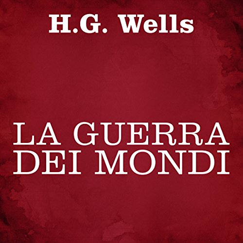 La guerra dei mondi audiobook cover art