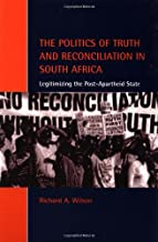 Politic Truth Reconciliatn S Africa (Cambridge Studies in Law and Society)