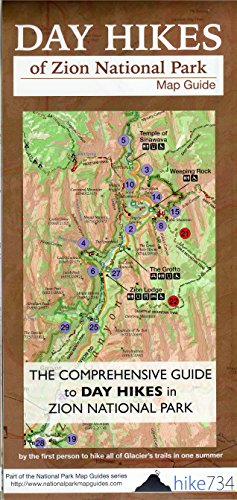 Day Hikes of Zion National Park Map-Guide