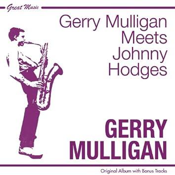 Gerry Mulligan Meets Johnny Hodges (feat. Johnny Hodges) [Original Album Plus Bonus Tracks]