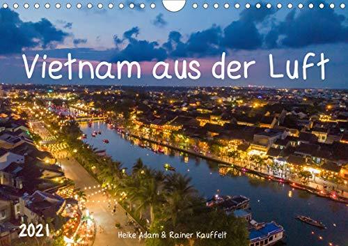 Vietnam aus der Luft (Wandkalender 2021 DIN A4 quer)