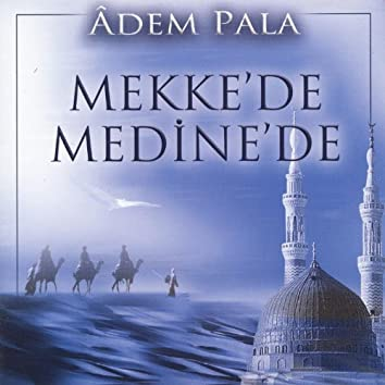 Mekke'de Medine'de