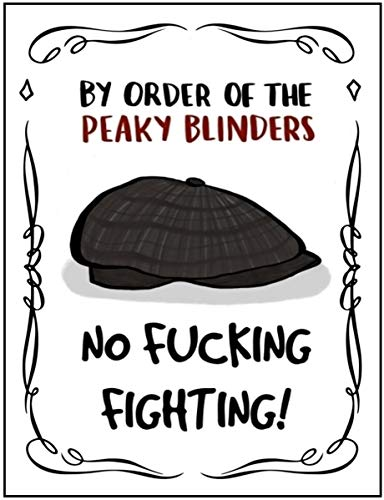 PEAKY BLINDERS Tv Show inspired Vintage Wall tin Plaque 20x15cm - Pub Shed Bar Man Cave Home Bedroom Office Kitchen Gift Metal Sign - By Order Of No *** Fighting!
