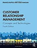 Buttle, F: Customer Relationship Management: Concepts and Technologies