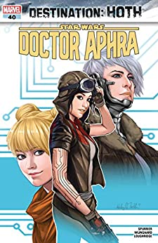 Star Wars: Doctor Aphra (2016-2019) #40 by [Simon Spurrier, Ashley Witter, Caspar Wijngaard]