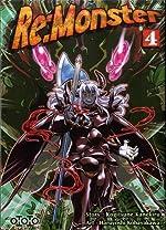 Re:Monster, Tome 4 de Haruyoshi Kobayakawa
