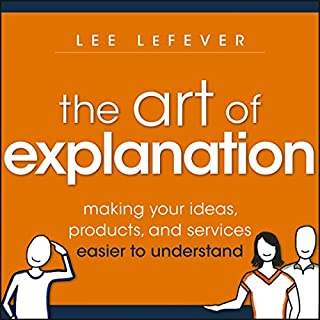 The Art of Explanation cover art