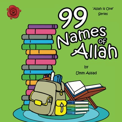 99 Names of Allah (Allah Is One, Band 3)