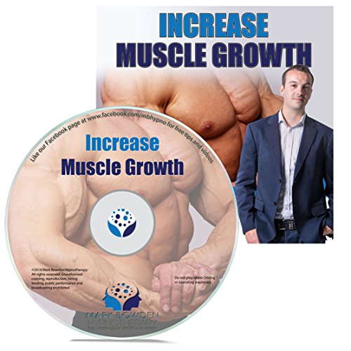 Increase Muscle Growth Hypnosis CD - bodybuilding and building muscle starts in your mind. Arnold Schwarzenegger new it and the professionals do to. Add this hypnotherapy recording to your protein, creatine and other supplements! by Mark Bowden MSc BSc Dip Hyp