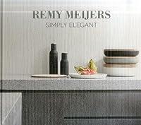 Remy Meijers: Simply Elegant
