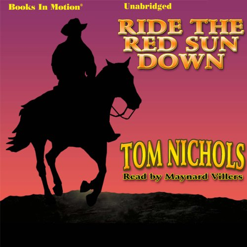 Ride the Red Sun Down audiobook cover art