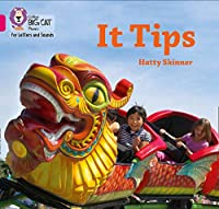 It Tips: Band 01a/Pink a (Collins Big Cat Phonics for Letters and Sounds)