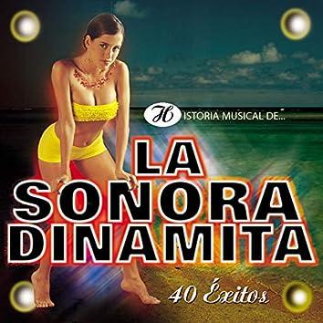 Historia Musical de la Sonora Dinamita: 40 Éxitos