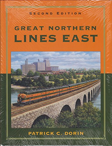 Great Northern Lines East, Second Edition