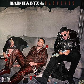 Bad Habtz & Hangovrs