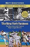 The New York Yankees (Legendary Sports Teams)