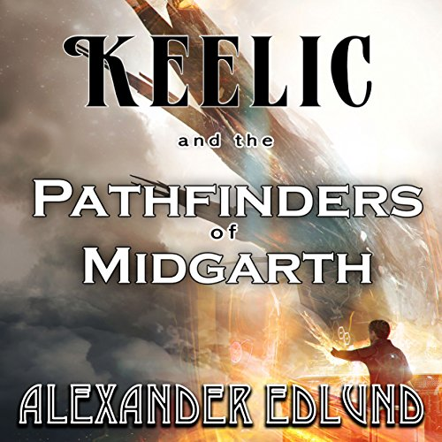 Keelic and the Pathfinders of Midgarth audiobook cover art