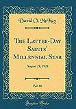 The Latter-Day Saints' Millennial Star, Vol. 86: August 28, 1924 (Classic Reprint)