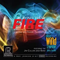 フランク・ティケリ作品集 (Frank Ticheli : Playing with Fire / Dallas Wind Symphony , Jerry Junkin , Jim Cullum Jazz Band) [HDCD] [輸入盤]