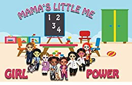 Mama's little me: Girl power by [Geral Dean, Kareem Brown]