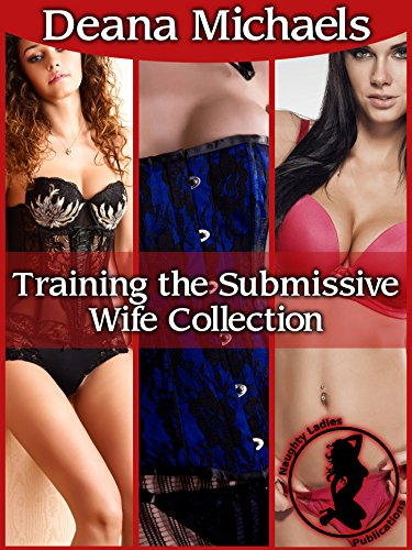 Training the Submissive Wife Collection (English Edition)