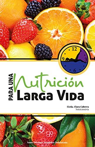 Nutricion para una Larga Vida