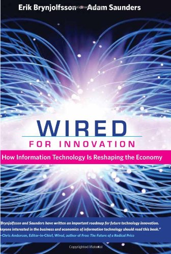Wired for Innovation: How Information Technology Is Reshaping the Economy (The MIT Press)の詳細を見る
