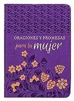 Oraciones y Promesas para la mujer / Prayers & Promises for Women