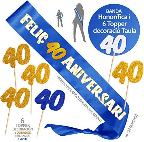 Inedit Festa - 40 Anys Aniversari Banda Honorífica Feliç 40 Aniversari per molts anys i 6 Topper (Català) 1979 Vas néixer