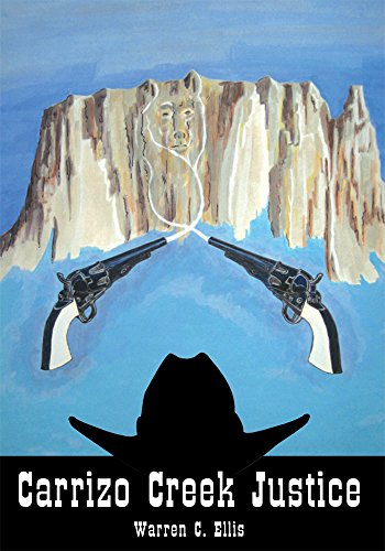 Carrizo Creek Justice (English Edition)