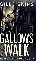 Gallows Walk (Inspector Yarrow Book 1)
