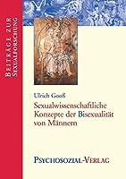 Sexualwissenschaftliche Konzepte Der Bisexualitaet Von Maennern