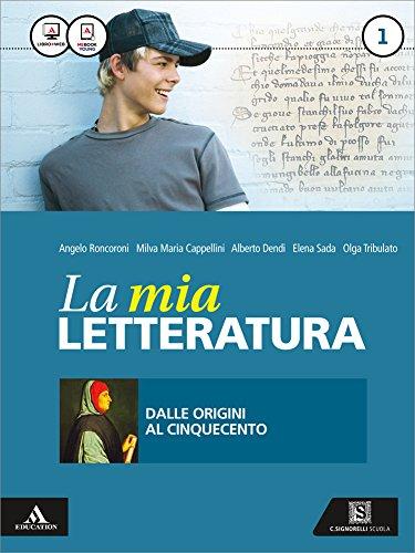 La mia letteratura. Imparare a scrivere subito-Divina Commedia. Con e-book. Con espansione online. Per le Scuole superiori vol.1