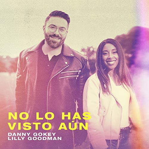 Danny Gokey & Lilly Goodman