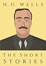 The Short Stories of H.G. Wells