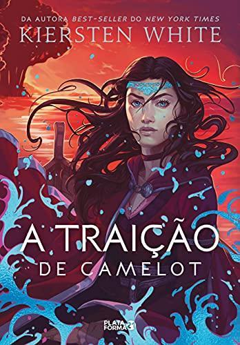 A traição de Camelot (As novas lendas de Camelot, v.2)