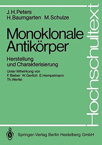 Monoklonale Antikörper: Herstellung und Charakterisierung (Hochschultext)