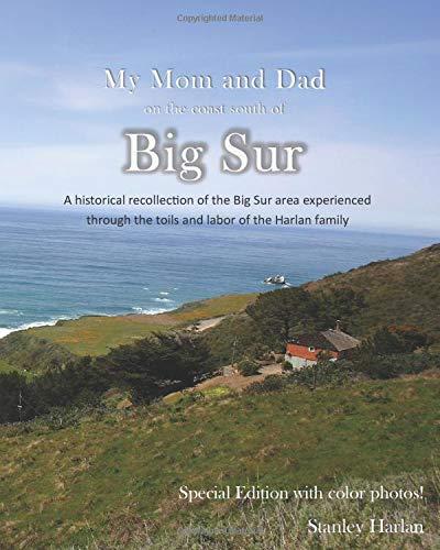 My Mom and Dad on the south coast of Big Sur: COLOR Big Sur Coast Highway