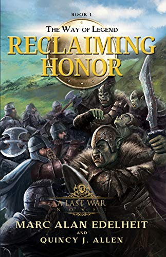 Reclaiming Honor (The Way of Legend Book 1)