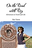 On the Road with Roz: Adventures in Travel and Life (English Edition)