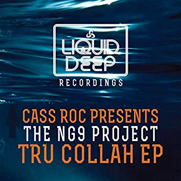 Tru Collah EP [Cass Roc Presents The NG9 Project]