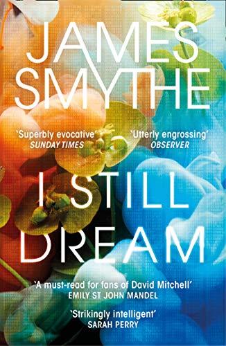 I Still Dream: 'A must-read' Emily St. John Mandel (English Edition)