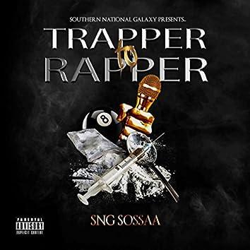 Trapper to Rapper
