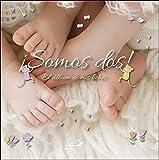 ¡Somos dos!: El álbum de mis bebés (Mi familia y yo)